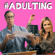 I'm Adulting - The Holderness Family