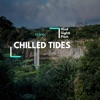 Chilled Tides Single