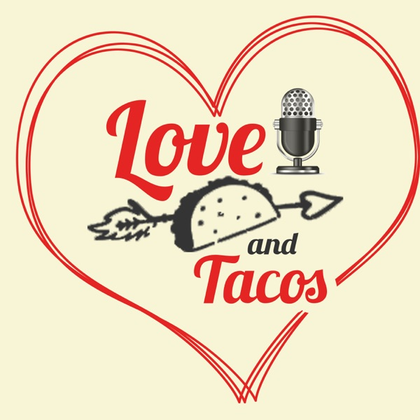 Love and Tacos