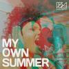 Brass Against - My Own Summer (feat. Sophia Urista) artwork