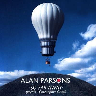 So Far Away - Single - Alan Parsons