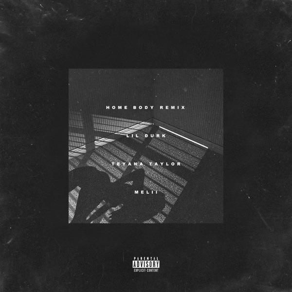 Home Body (Remix) [feat. Teyana Taylor & Melii] - Single