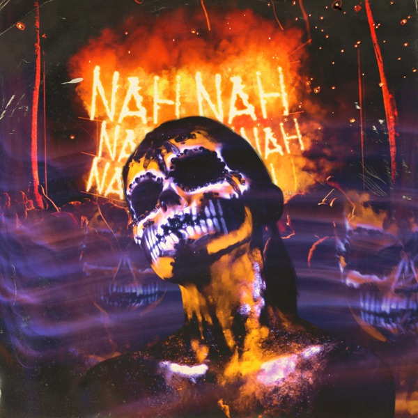Nah Nah (feat. Wicked Minds) - Single