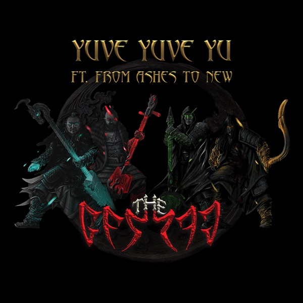 The Hu mit Yuve Yuve Yu (feat. From Ashes to New)