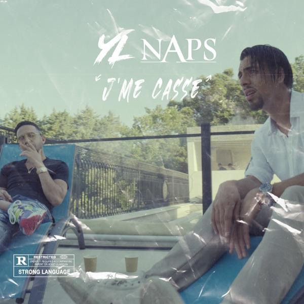 J'me casse (feat. Naps) - Single - YL