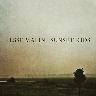 Sunset Kids - Jesse Malin