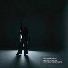 Afraid of the Dark - EP