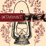 Detachment - Choke