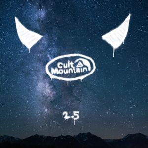 Cult Mountain - Cult Mountain 2.5 - EP