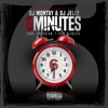 6 Minutes (feat. T-Pain, The Dream & Twista) - Single, DJ Montay & DJ Jelly