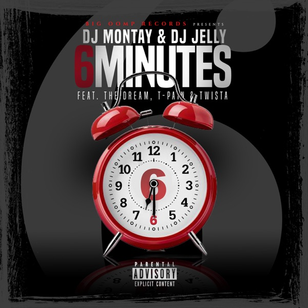 6 Minutes (feat. T-Pain, The Dream & Twista) - Single
