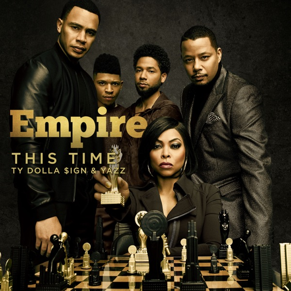 This Time (feat. Ty Dolla $ign & Yazz) [From