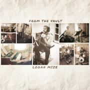 From the Vault - EP - Logan Mize - Logan Mize