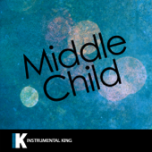 MIDDLE CHILD (In the Style of J. Cole) [Karaoke Version] - Instrumental King