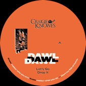 Dawl - Drop It