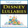 Magical Disney Lulllabies (Ultimate Baby Disney Instrumentals for Sleep) - The Suntrees Sky
