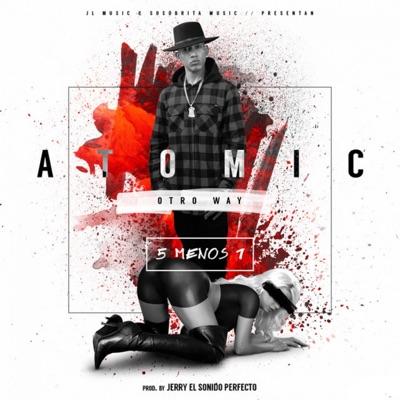 5 Menos 1 - Single - Atomic Otro Way