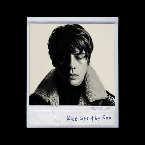 Jake Bugg Kiss Like The Sun