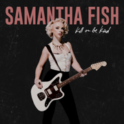 Bulletproof (Tangle Eye Mix) - Samantha Fish - Samantha Fish