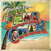 Greetings From...Jake - Jake Owen - Jake Owen
