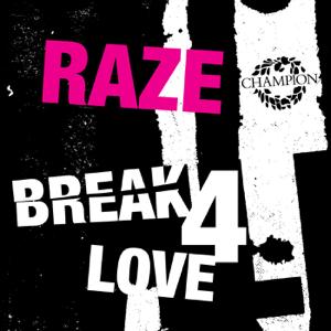 Raze - Break 4 Love (Matt Jam Lamont & Scott Diaz Classic Vocal Mix)