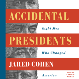 Accidental Presidents (Unabridged) - Jared Cohen MP3 Download