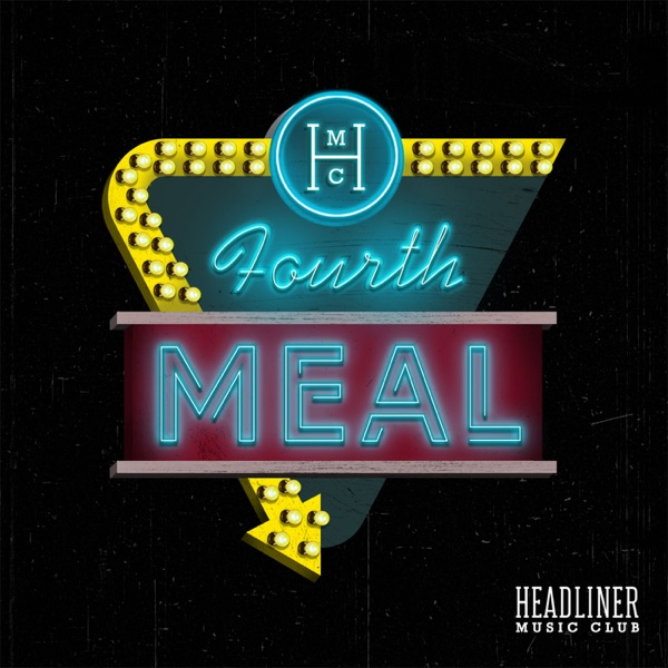 Fourth Meal Podcast