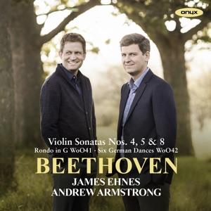 Beethoven: Violin Sonatas Nos. 4, 5 & 8 / Rondo in G / & Six German Dances