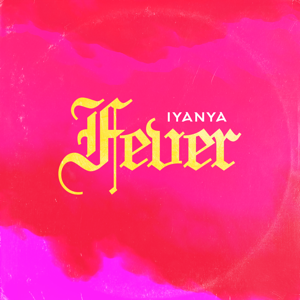 Iyanya - Fever