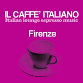 Il caffè italiano: Firenze