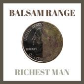Balsam Range - Richest Man