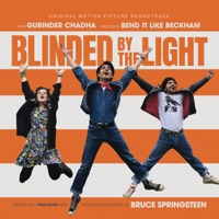 Blinded by the Light - Official Soundtrack