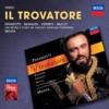 Verdi: Il trovatore, Luciano Pavarotti, Antonella Banaudi, Shirley Verrett, Leo Nucci, Coro del Maggio Musicale Fiorentino, Orchestra del Maggio Musicale Fiorentino & Zubin Mehta