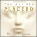 Dr. Joe Dispenza - You Are the Placebo: Making Your Mind Matter (Unabridged)