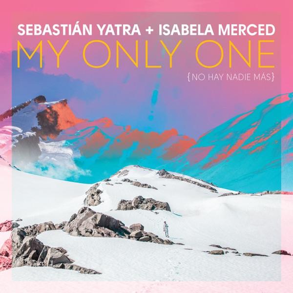 My Only One (No Hay Nadie Más) - Single