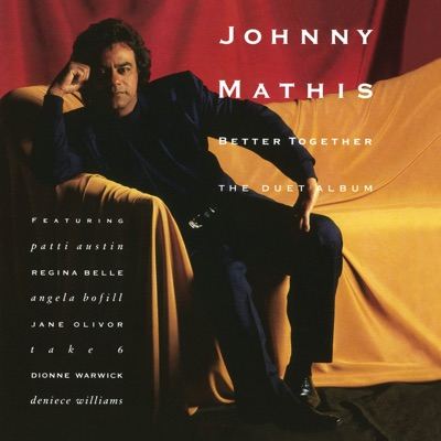 Better Together: The Duet Album - Johnny Mathis