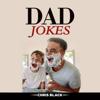 Chris Black - Dad Jokes (Unabridged)  artwork
