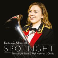 Katrina Marzella, Black Dyke Band & Professor Nicholas J. Childs - Spotlight artwork