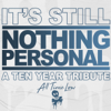 All Time Low - It's Still Nothing Personal: A Ten Year Tribute  artwork