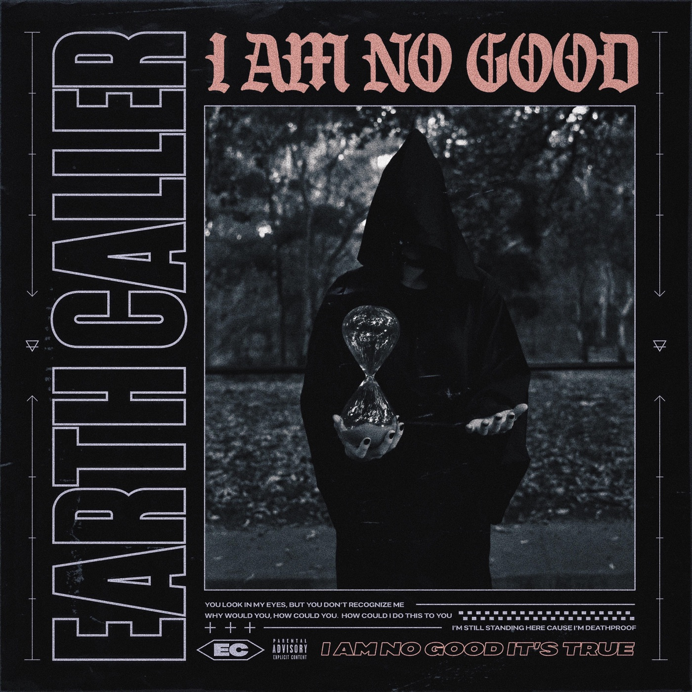 Earth Caller - I Am No Good [single] (2019)