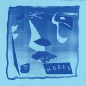 Hoops - Give It Time