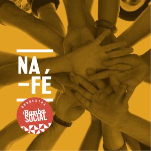 Orquestra Bamba Social - Na Fé feat. Tiago Nacarato