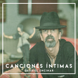 Gabriel Encinar - Canciones Íntimas