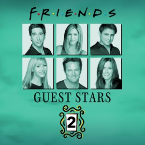 Friends, Guest Stars, Vol. 2 (VF) - Episode 11