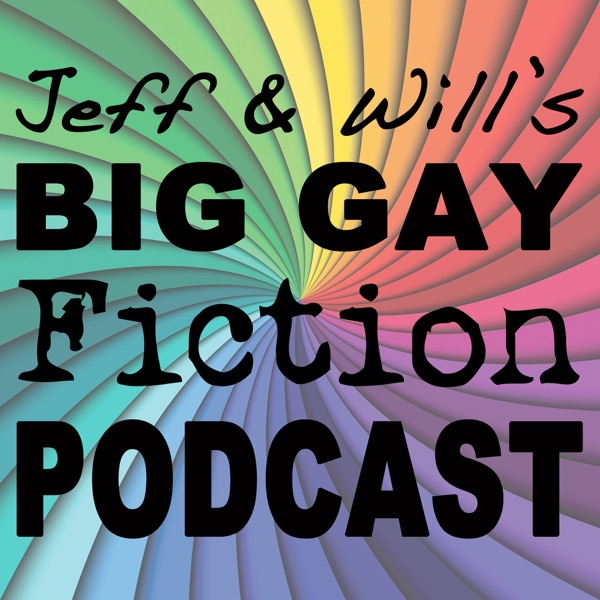 Big Gay Fiction Podcast | Listen Free on Castbox
