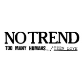 No Trend - Teen Love (Demo)