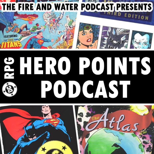 DC RPG: The Hero Points Podcast