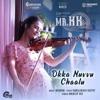 Okka Nuvvu Chaalu From Mr KK Single