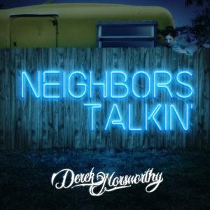 Derek Norsworthy - Neighbors Talkin' - Line Dance Music