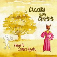 Download Mp3 Gazzara - Here It Comes Again (Gazzara Plays Genesis)